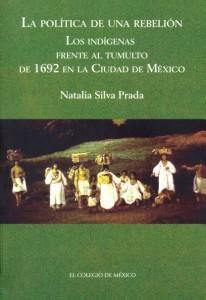 La política de una rebelión: los indígenas frente al tumulto de 1692 en la ciudad de México