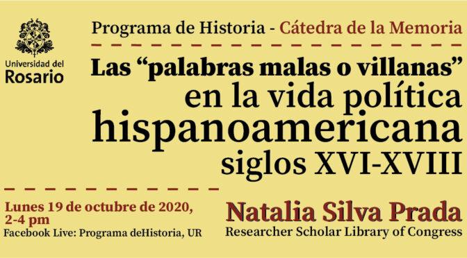 """Las """"palabras malas o villanas"""" en la vida política hispanoamericana, siglos XVI-XVIII: una conferencia"""